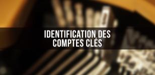 Identification des comptes clés